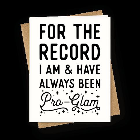 Pro-Glam Greeting Card