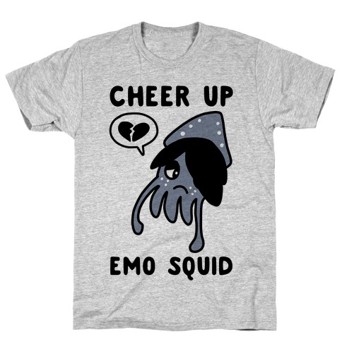 Cheer Up, Emo Squid T-Shirt