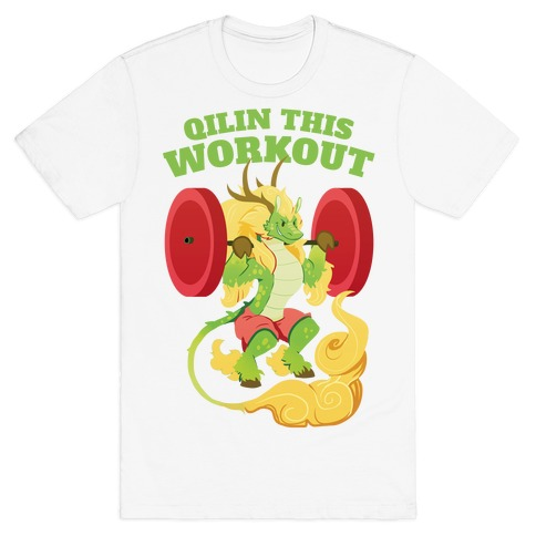 Qilin This Workout! T-Shirt