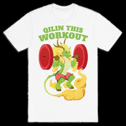 Qilin This Workout! Mens/Unisex T-Shirt
