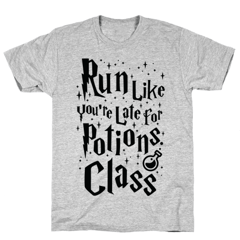 Run Like You're Late For Potions Class Mens T-Shirt