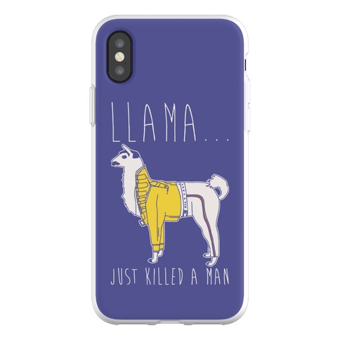 Llama Just Killed A Man Parody Phone Flexi-Case