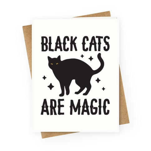 Black Cats Are Magic Greeting Card