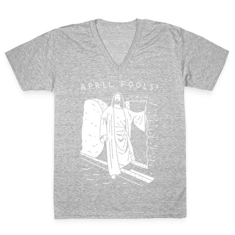 April Fools Jesus V-Neck Tee Shirt
