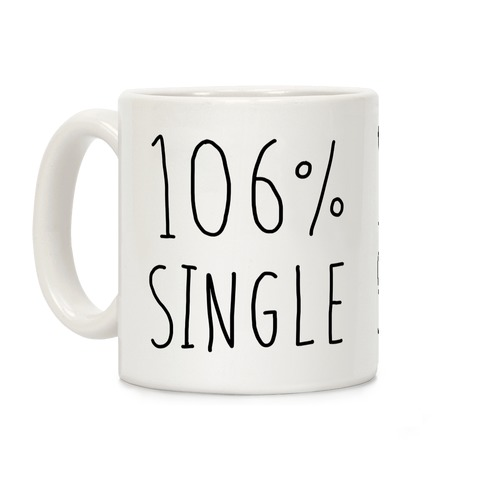 106% Single Coffee Mug