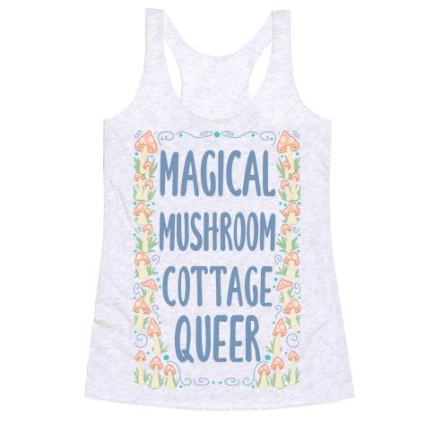 Magical Mushroom Cottage Queer Racerback Tank Top
