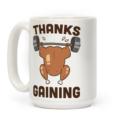 Thanksgaining Coffee Mug