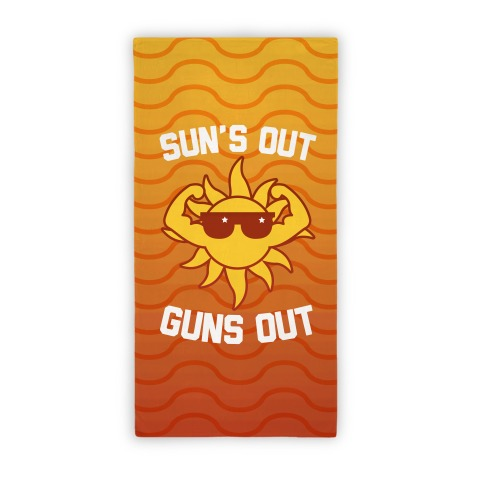 Sun's Out Guns Out (Beach Towel) Beach Towel