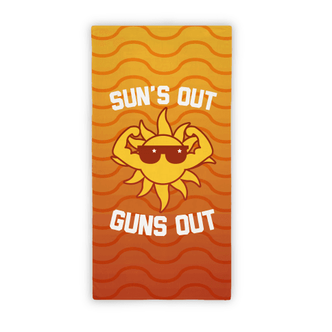 Sun's Out Guns Out (Beach Towel)