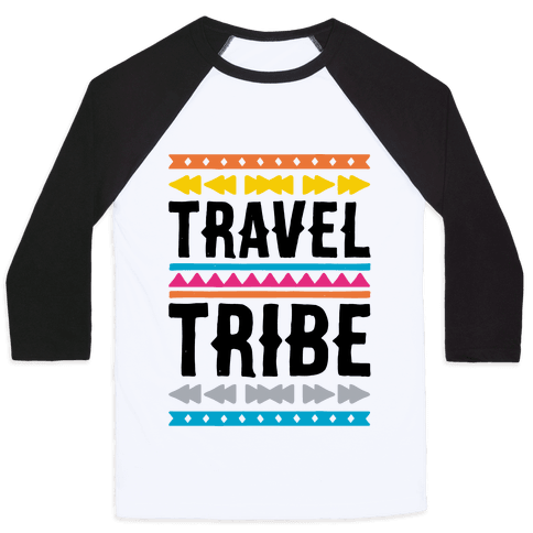 Travel Tribe  Baseball Tee