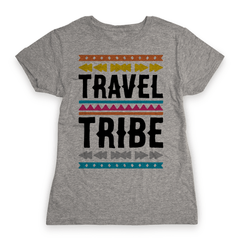 Travel Tribe  Womens T-Shirt