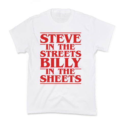 Steve In The Streets Billy In The Sheets Parody Kids T-Shirt