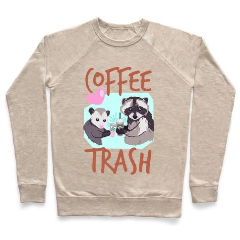 Coffee Trash Pullover