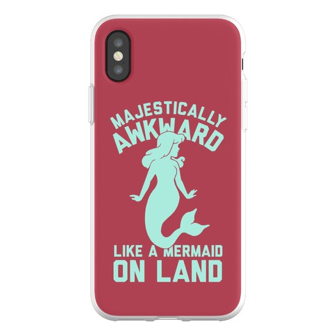 Majestically Awkward Like A Mermaid On Land Phone Flexi-Case