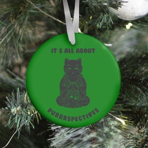 It's All About Purrrspectives (green) Ornament