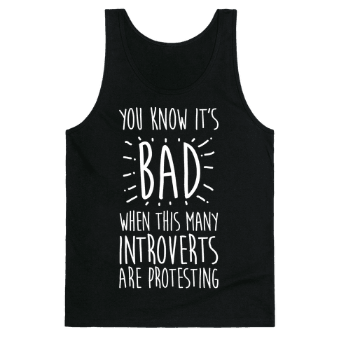 Protesting Introverts  Tank Top