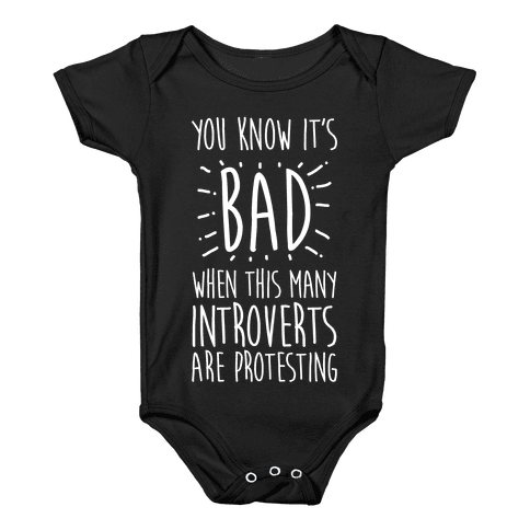 Protesting Introverts  Baby Onesy