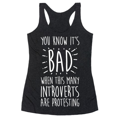 Protesting Introverts Racerback Tank Top