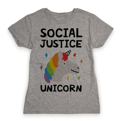 Social Justice Unicorn Womens T-Shirt
