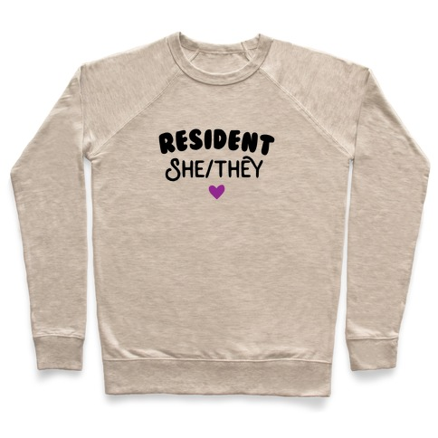 Resident She/They Pullover