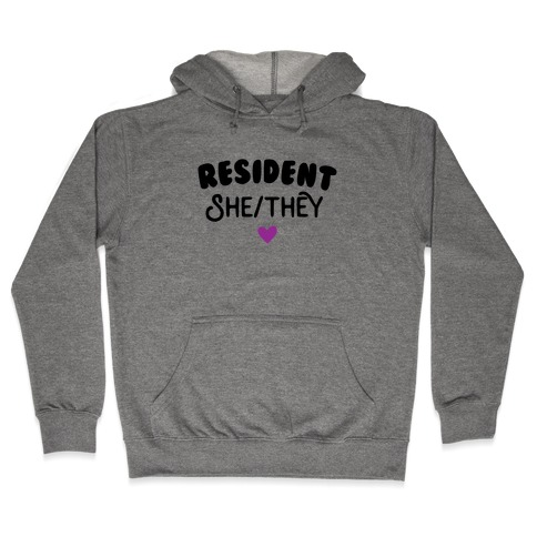 Resident She/They Hooded Sweatshirt