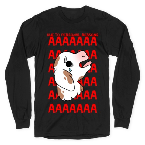 Due To Personal Reasons AAAA Baby Goat Long Sleeve T-Shirt