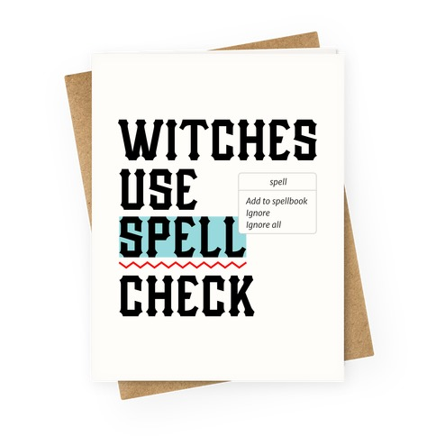 Witches Use Spell Check Greeting Card