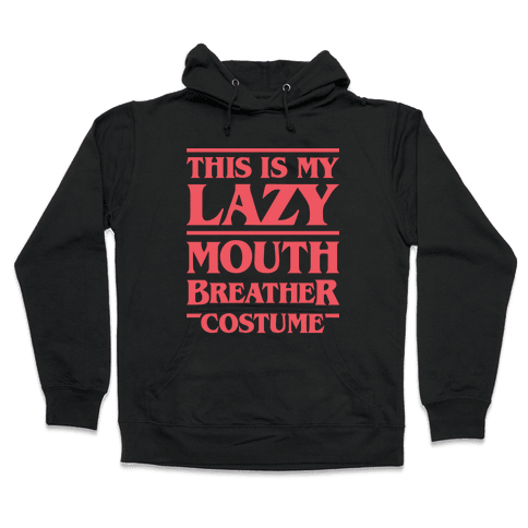 This Is My Lazy Mouth Breather Costume (Red) Hooded Sweatshirt