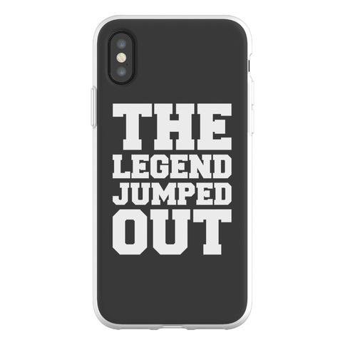 The Legend Jumped Out Parody Phone Flexi-Case