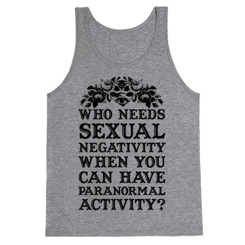 Who Needs Sexual Negativity Tank Top
