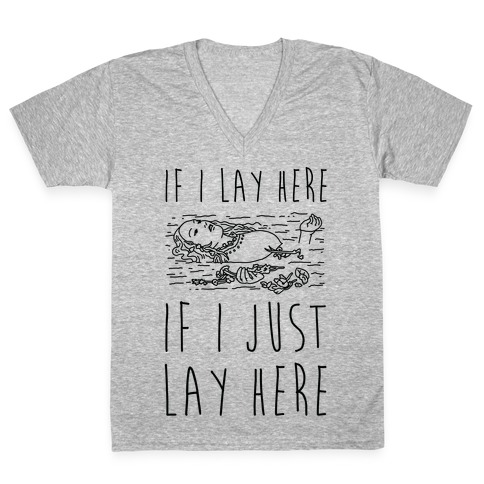 If I Lay Here If I Just Lay Here Ophelia V-Neck Tee Shirt