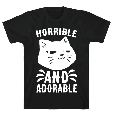 Horrible and Adorable - Cat Mens T-Shirt