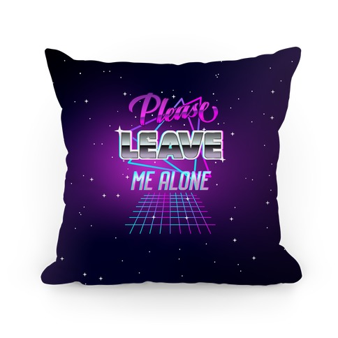 Please Leave Me Alone Retro Wave Pillow
