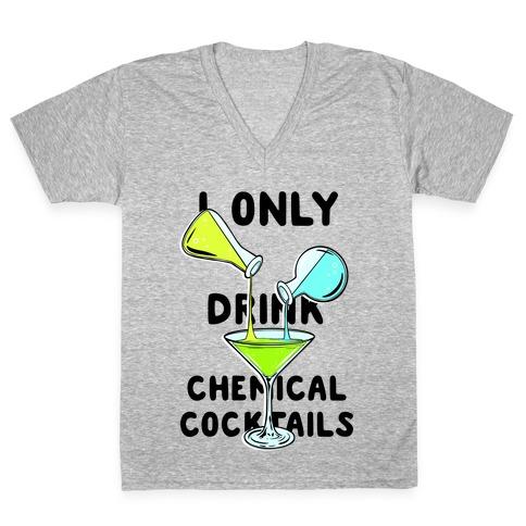 I Only Drink Chemical Cocktails V-Neck Tee Shirt