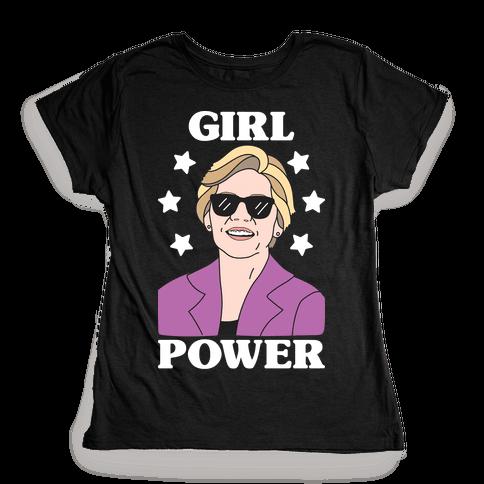 Girl Power Elizabeth Warren Womens T-Shirt