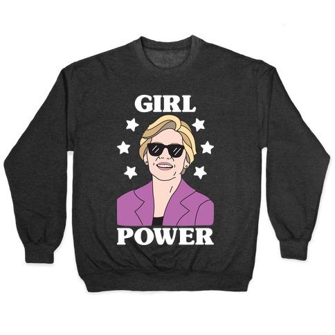 Girl Power Elizabeth Warren Pullover