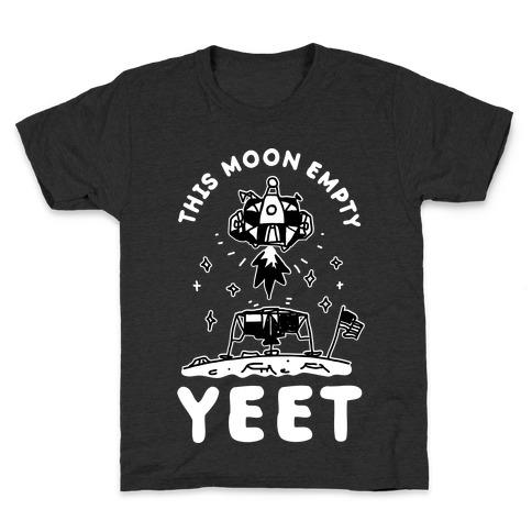 This Moon Empty YEET Kids T-Shirt