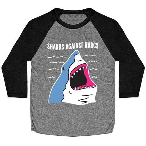 Sharks Against Narcs Baseball Tee