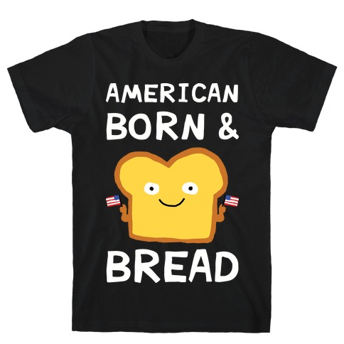 American Born And Bread Mens T-Shirt
