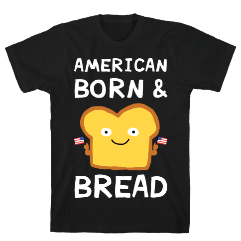 American Born And Bread Mens T-Shirt