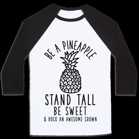 Be a Pineapple Baseball Tee