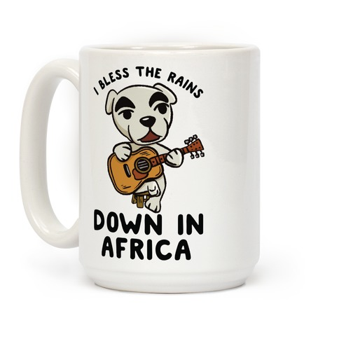 I Bless The Rains Down In Africa K.K. Slider Parody Coffee Mug
