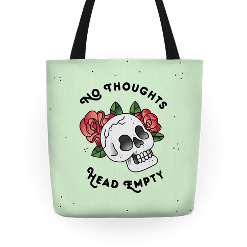 No Thoughts, Head Empty Tote