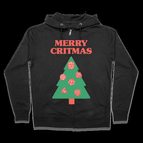 Merry Critmas Zip Hoodie
