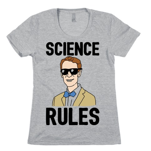 Science Rules Womens T-Shirt