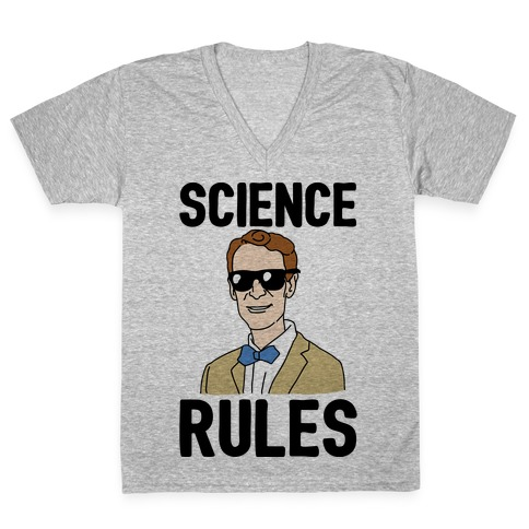 Science Rules V-Neck Tee Shirt