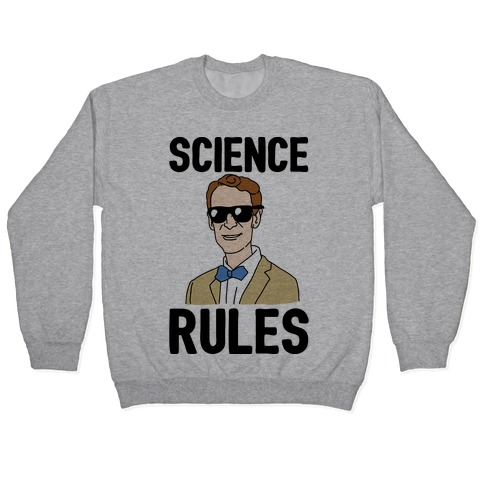 Science Rules Pullover