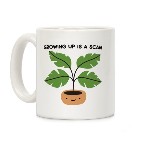 Growing Up Is A Scam Coffee Mug
