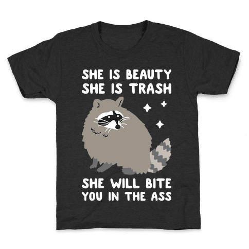 She Is Beauty She Is Trash Raccoon Kids T-Shirt