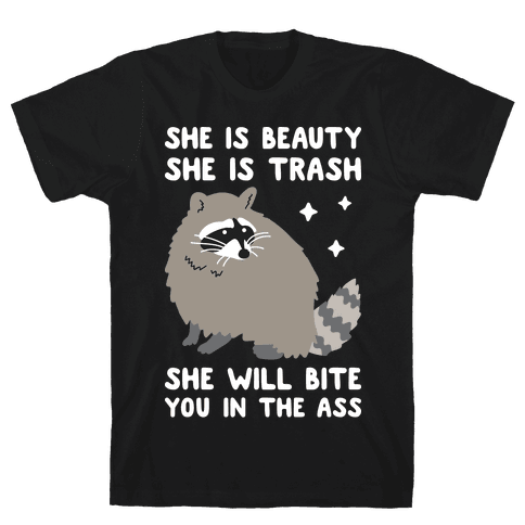 She Is Beauty She Is Trash Raccoon Mens T-Shirt